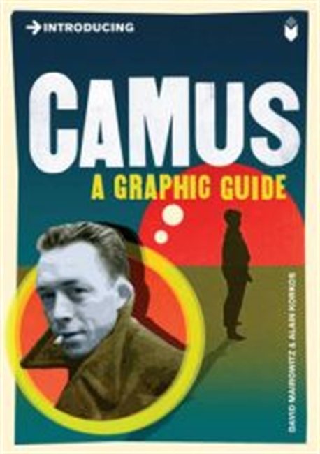 Introducing : Camus A Graphic Guide