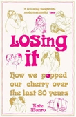 Losing It : How We Popped Our Cherry Over The Last 80 Years