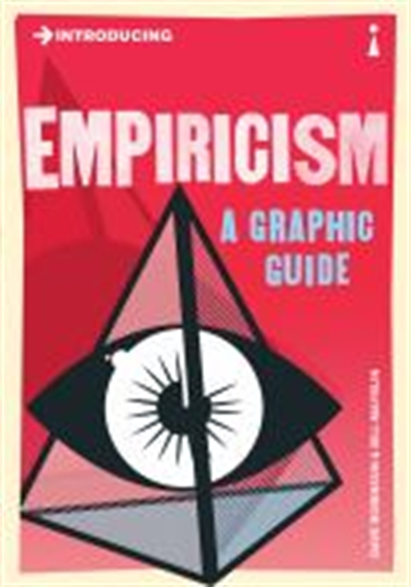 Introducing : Empiricism A Graphic Guide