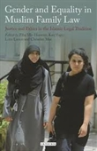Gender And Equality in Muslim Family Law : Justice And Ethics in The Islamic Legal Tradition