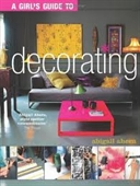 A Girls Guide To Decorating
