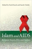Islam And Aids Between Scorn, Pity And Justice