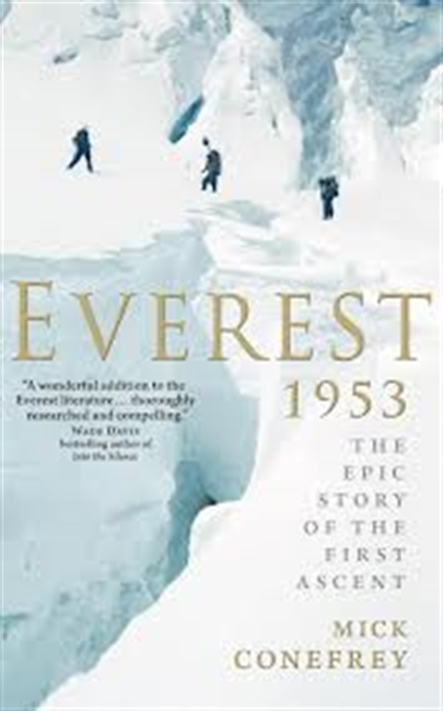 Everest 1953 : The Epic Story of The First Ascent