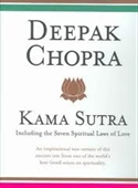 Kama Sutra : Including The Seven Spiritual Laws Of Love