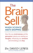 The Brain Sell : When Science Meets Shopping