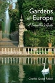 Gardens of Europe : A Travellers Guide