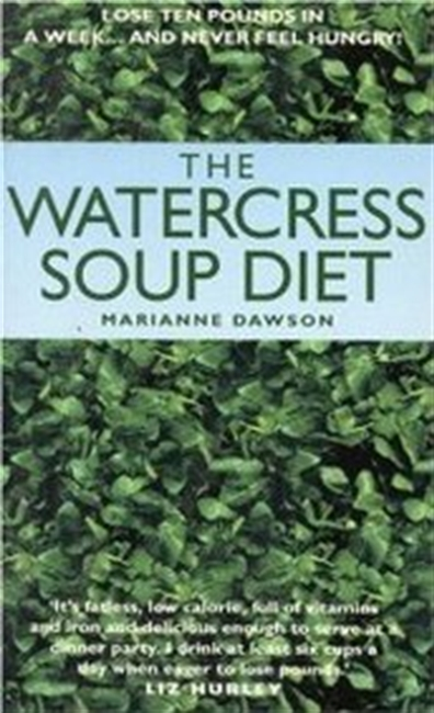 The Watercress Soup Diet