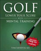 Golf: Lower Your Score With Mental Training