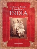 Costume, Textiles And Jewellery of India : Traditions in Rajasthan