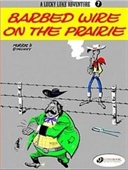 Lucky Luke Vol.7: Barbed Wire On The Prairie (Lucky Luke Adventure)