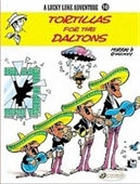 Lucky Luke Vol.10: Tortillas For The Daltons (Lucky Luke Adventure)