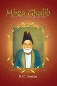 Mirza Ghalib : Selected Lyrics And Letters