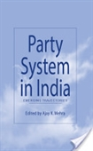 Party System In India : Emerging Trajectories