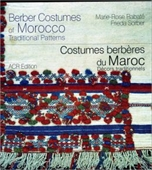 Berber Costumes of Morocco Traditional Patterns : Costumes Berberes du Marco Decors Traditionnels