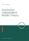 Institution-Independent Model Theory