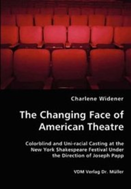 The Changing Face Of American Theatre