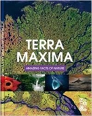 Terra Maxima : Amazing Facts of Nature