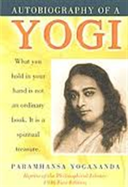 Autobiography of A Yogi : What You Hold in Your Hand is Not An Ordinary Book. It is A Spiritual Treasure.