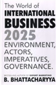 The World of International Business 2025 : Environment, Actors, Imperatives, Governance