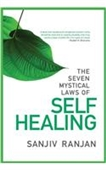 The Seven Mystical Laws of Self Healing