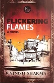 Flickering Flames A Novel