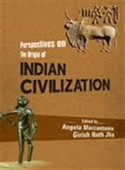 Perspectives On The Origin of Indian Civilization