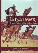 Jaisalmer : Life And Culture of The Indian Desert