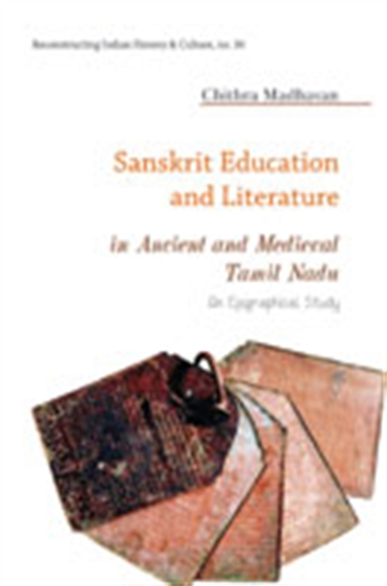 Sanskrit Education And Literature in Ancient And Medieval Tamil Nadu