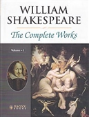 William Shakespeare The Complete Works (vol 1)