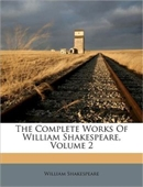 William Shakespeare The Complete Works (vol 2)