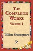 William Shakespeare The Complete Works (vol 4)