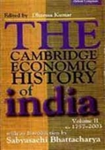 The Cambridge Economic History Of India Vol.Ii