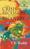 Global Crisis, Recession And Uneven Recovery