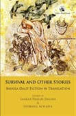 Survival And Other Stories : Bangla Dalit Fiction in Translation