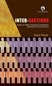 Inter-Sections : Essays on Indian Literatures, Translations And Popular Consciousness