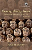 Memory, Identity, Power : Politics in The Junglemahals, 1890-1950