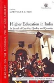 Higher Education in India : In Search of Equality, Quality and Quantity
