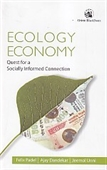 Ecology Economy : Quest For A Socially Informed Connection