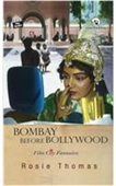 Bombay Before Bollywood