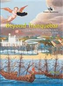 Beyond Tranquebar : Grappling Across Cultural Borders in South India