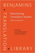 Decentering Translation Studies India And Beyond