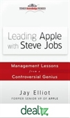 Leading Apple With Steve Jobs : Management Lessons From A Controversial Genius
