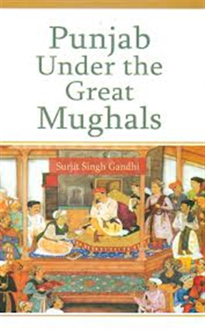 Punjab Under The Great Mughals