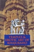 Temples & Erotic Art Of Khajuraho