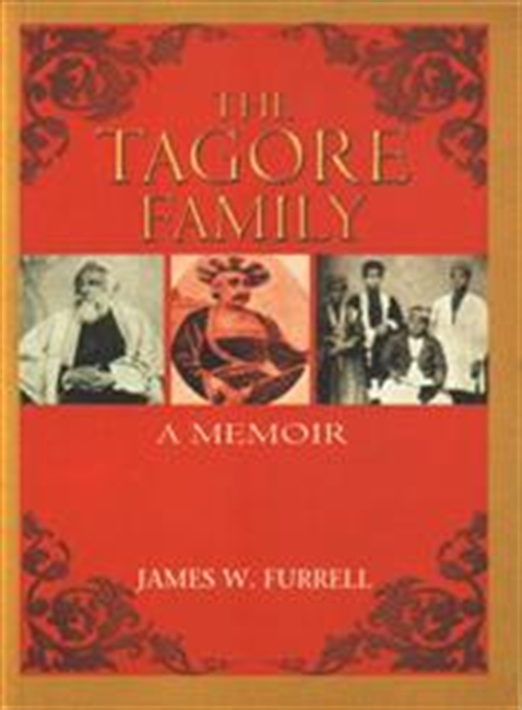 The Tagore Family : A Memoir
