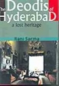 The Deodis of Hyderabad : A Lost Heritage