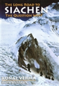 The Long Road To Siachen: The Question Why