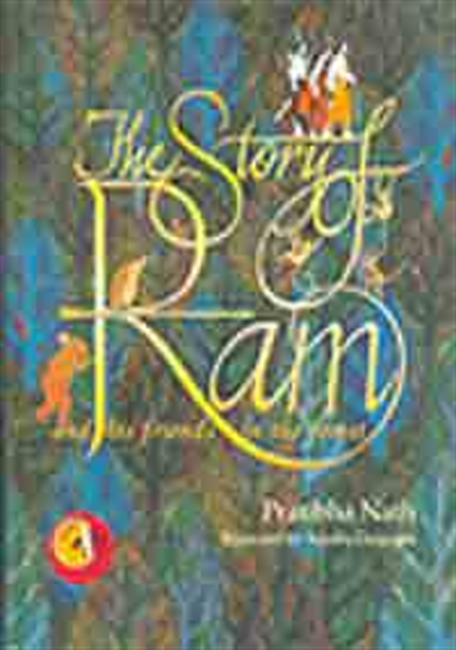 The Story of Ram And His Friends In The Forest
