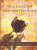 The Land of The Wilted Rose