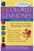 Colored Gemstones : The Antoinette Matlins Buying Guide